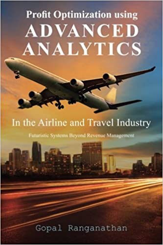 Profit Optimization Using Advanced Analytics In The Airline And