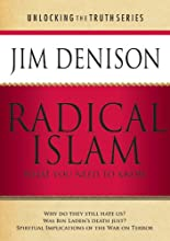 Radical Islam: What You Need to Know (Unlocking the Truth)