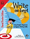 Write on Target : Using Graphic Organizers to Improve Writing Skills, Grizinski, Yolande and Holzhauser-Peters, Leslie, 1884183557