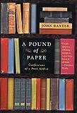 A Pound of Paper, John Baxter, 0312317263