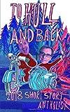 To Hull And Back Short Story Anthology 2018