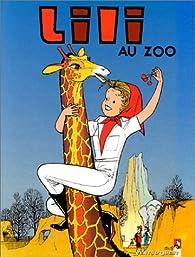 L'Espiègle Lili, tome 8 : Lili au zoo par Paulette Blonay