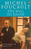 The History of Sexuality: 1: The Will to Knowledge: The Will to Knowledge v. 1