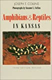 Amphibians and Reptiles in Kansas, Joseph T. Collins, 0893380431