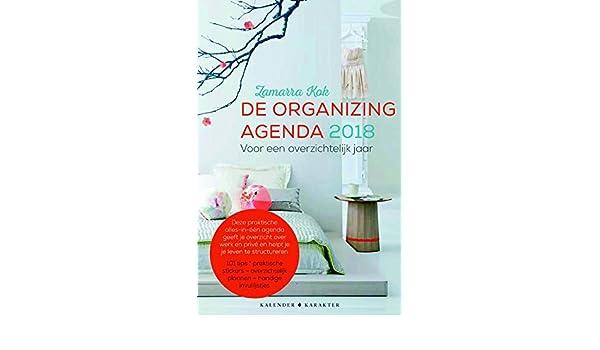 2018 De organizing agenda: voor een overzichtelijk jaar ...