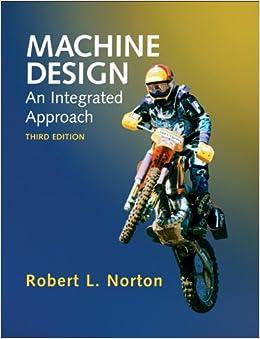 Machine Design: An Integrated Approach (3rd Edition)