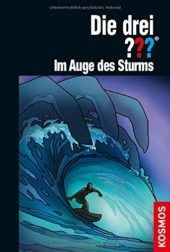 Die drei ??? Im Auge des Sturms Gebundenes Buch – 8. März 2018 Kari Erlhoff Silvia Christoph Franckh Kosmos Verlag 3440148408