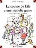 """Afficher """"Copine de Lili a une maladie grave (La)"""""""