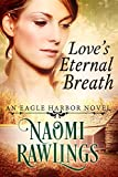 The bestselling Eagle Harbor Series continues with Book 4, Love's Eternal Breath.Lindy Marsden once dreamed of having a husband, a house, some children, and maybe even a sewing machine. But since she grew ill five years ago, those dreams have become ...
