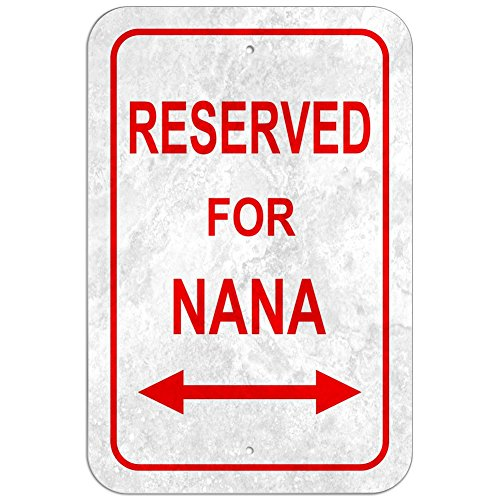 Graphics and More Reserved for Parking Plastic Sign Family - Nana - 12