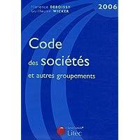 Code des sociétés et autres groupements : Edition 2006 (ancienne édition)