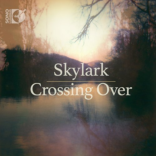 Crossing Over [CD + Blu-Ray Audio] by Skylark (2016-01-01)