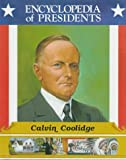 Calvin Coolidge, Zachary Kent, 0516013629