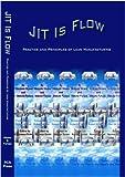 Jit Is Flow