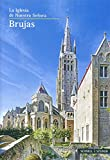 Brugge : La Iglesia de Nuestra Senora, Tilleman, Jan and Archiv Unsere Liebe Frau, Archiv, 3795469228