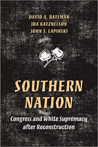 Southern Nation: Congress and White Supremacy after
