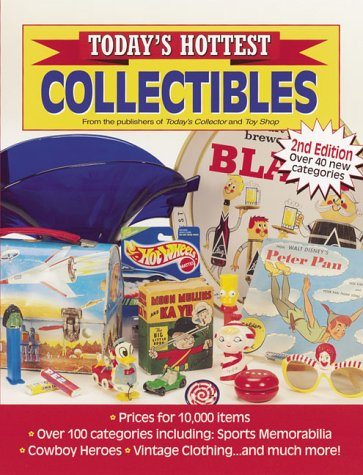 Today's Hottest Collectibles