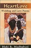 Heart Love, Haki R. Madhubuti, 0883782022