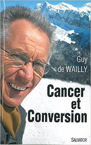 Livre gratuits Cancer et Conversion pdf