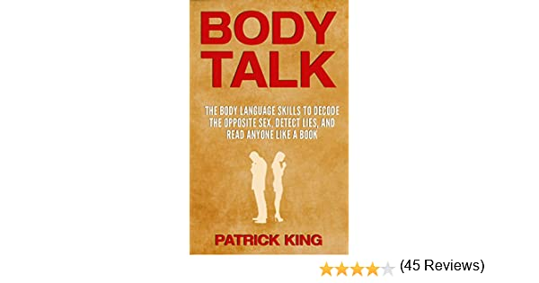 Amazon body talk the body language skills to decode the amazon body talk the body language skills to decode the opposite sex detect lies and read anyone like a book body language decoded ebook patrick fandeluxe PDF