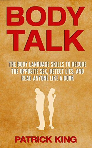 Amazon body talk the body language skills to decode the body talk the body language skills to decode the opposite sex detect lies fandeluxe PDF