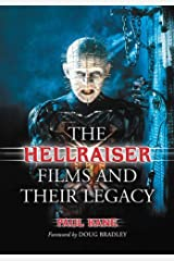 The Hellraiser Films and Their Legacy Kindle Edition