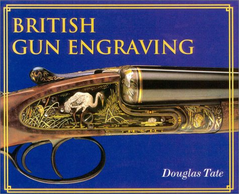 British Gun Engraving by Brand: Safari Press