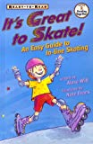 It's Great to Skate!, Alexa Witt and Nate Evans, 0689825900