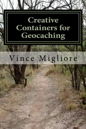 Creative Containers for Geocaching