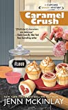 Caramel Crush (Cupcake Bakery Mystery) by  Jenn McKinlay in stock, buy online here