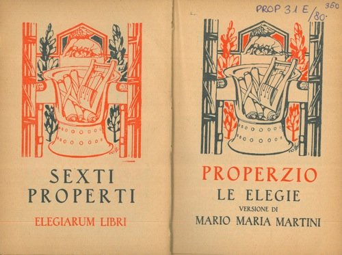 Le elegie. Versione di Mario Maria Martini.