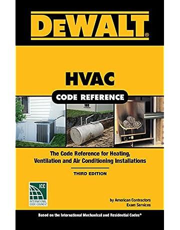 DEWALT HVAC Code Reference: Based on the 2018 International Mechanical Code (DEWALT Series)