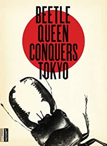 FILM - BEETLE QUEEN CONQUERS TOKY