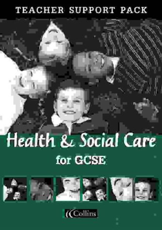 Download Health and Social Care for GCSE: Teacher's Resource Pack (Vocational GCSE) pdf epub