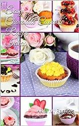 Easy Chocolate Cupcake Recipe Ideas (English Edition)