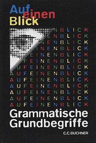 Auf einen Blick / Auf einen Blick: Grammatische Grundbegriffe