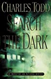 By Charles Todd - Search the Dark (Inspector Ian Rutledge Novels) (1999-05-16) [Hardcover] by  Charles Todd in stock, buy online here