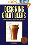 Designing Great Beers: The Ultimate G...