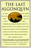 img - for The Last Algonquin book / textbook / text book