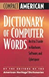 Compact American Dictionary of Computer Words, , 0395902142