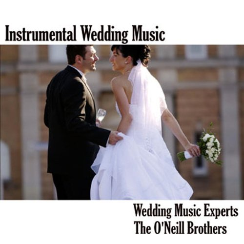 Instrumental Wedding Songs: Instrumental Wedding Music By Wedding Music Experts On
