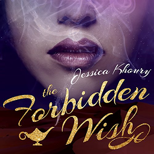 The Forbidden Wish by Tantor Audio