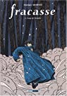 Fracasse, Tome 2 : Coup de tempête (BD) par Mousse