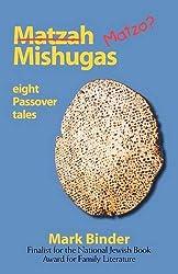 Matzah Mishugas