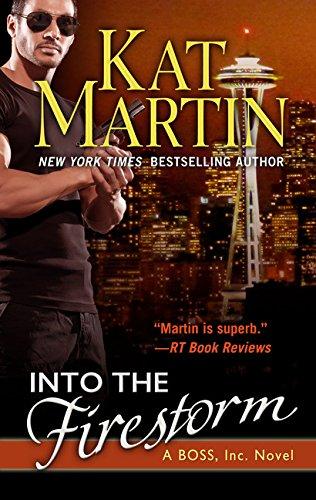 Into the Firestorm (A BOSS, Inc. Novel) ebook