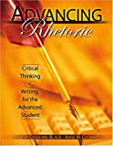 Advancing Rhetoric : Critical Thinking and Writing for the Advanced Student - Text, Cognard and Cognard-Cognard/Black, 0757512151