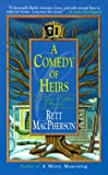 Front cover for the book A Comedy of Heirs by Rett MacPherson