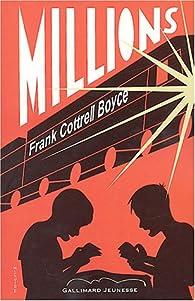 Millions : une fortune tombée du ciel par Frank Cottrell Boyce