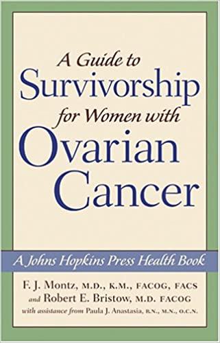 A Guide to Survivorship for Women with Ovarian Cancer (A Johns