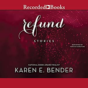 Refund: Stories Audiobook
